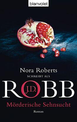 E-Book (epub) Mörderische Sehnsucht von J.D. Robb