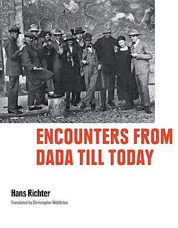 E-Book (epub) Encounters from Dada till Today von Hans Richter