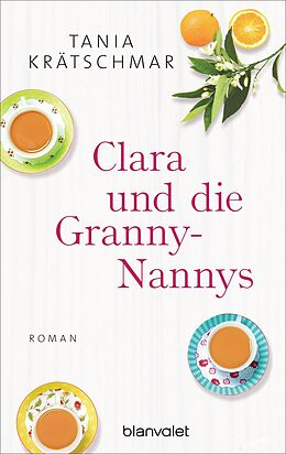 E-Book (epub) Clara und die Granny-Nannys von Tania Krätschmar