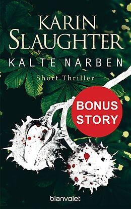E-Book (epub) Kalte Narben von Karin Slaughter