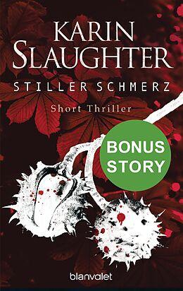 E-Book (epub) Stiller Schmerz von Karin Slaughter