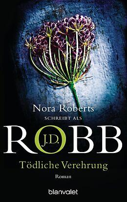 E-Book (epub) Tödliche Verehrung von J.D. Robb