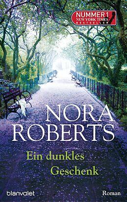 E-Book (epub) Ein dunkles Geschenk von Nora Roberts