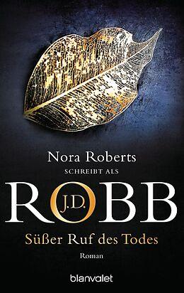 E-Book (epub) Süßer Ruf des Todes von J.D. Robb