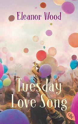 E-Book (epub) Tuesday Love Song von Eleanor Wood