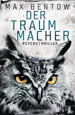 E-Book (epub) Der Traummacher von Max Bentow