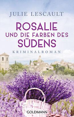 E-Book (epub) Rosalie und die Farben des Südens von Julie Lescault