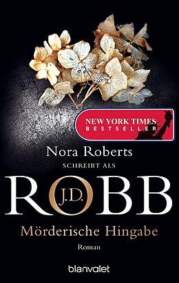 E-Book (epub) Mörderische Hingabe von J.D. Robb