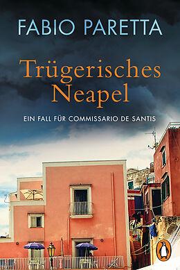 E-Book (epub) Trügerisches Neapel von Fabio Paretta