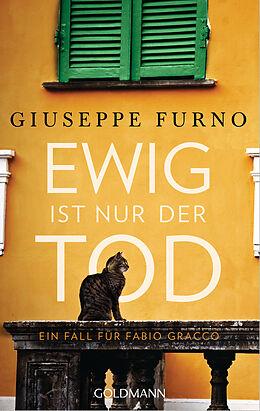 E-Book (epub) Ewig ist nur der Tod von Giuseppe Furno