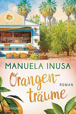 E-Book (epub) Orangenträume von Manuela Inusa