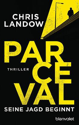 E-Book (epub) Parceval - Seine Jagd beginnt von Chris Landow