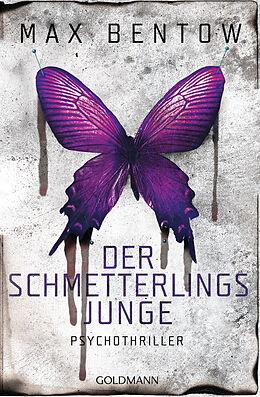 E-Book (epub) Der Schmetterlingsjunge von Max Bentow