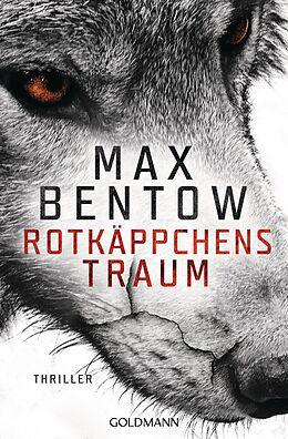 E-Book (epub) Rotkäppchens Traum von Max Bentow