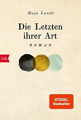 E-Book (epub) Die Letzten ihrer Art von Maja Lunde