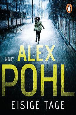 E-Book (epub) Eisige Tage von Alex Pohl