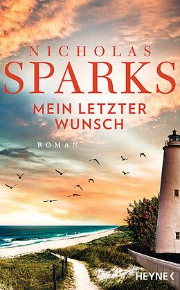 E-Book (epub) Mein letzter Wunsch von Nicholas Sparks