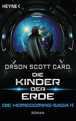E-Book (epub) Die Kinder der Erde - Die Homecoming-Saga 4 von Orson Scott Card