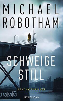 E-Book (epub) Schweige still von Michael Robotham