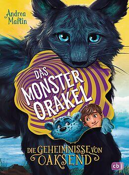 E-Book (epub) Die Geheimnisse von Oaksend - Das Monsterorakel von Andrea Martin