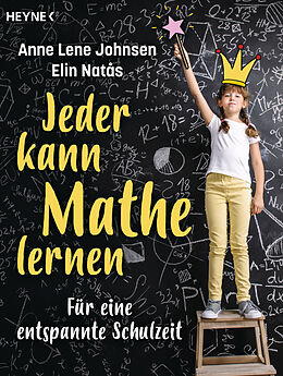 E-Book (epub) Jeder kann Mathe lernen von Anne Lene Johnsen, Elin Natås