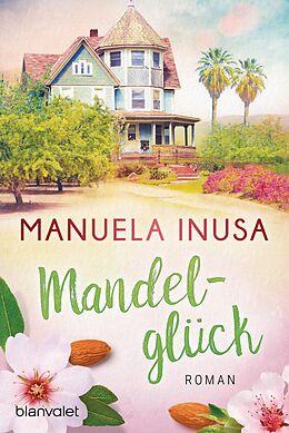 E-Book (epub) Mandelglück von Manuela Inusa