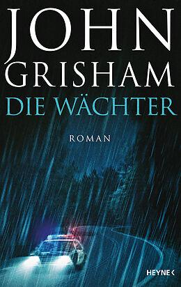 E-Book (epub) Die Wächter von John Grisham
