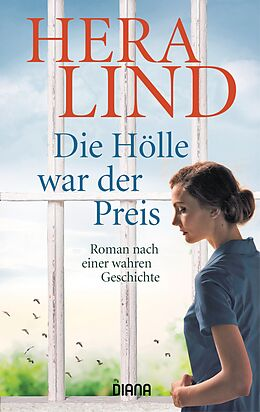 E-Book (epub) Die Hölle war der Preis von Hera Lind