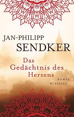 E-Book (epub) Das Gedächtnis des Herzens von Jan-Philipp Sendker