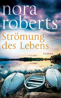 E-Book (epub) Strömung des Lebens von Nora Roberts