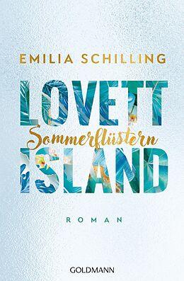 E-Book (epub) Lovett Island. Sommerflüstern von Emilia Schilling