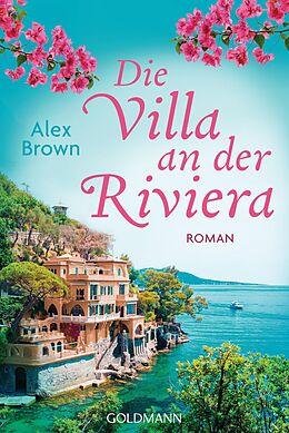 E-Book (epub) Die Villa an der Riviera von Alexandra Brown