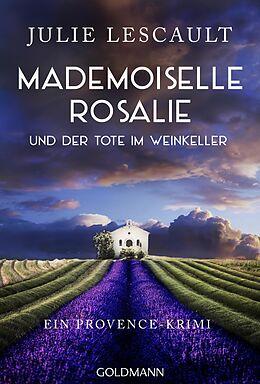 E-Book (epub) Mademoiselle Rosalie und der Tote im Weinkeller von Julie Lescault