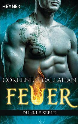E-Book (epub) Feuer - Dunkle Seele von Coreene Callahan