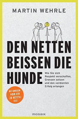E-Book (epub) Den Netten beißen die Hunde von Martin Wehrle