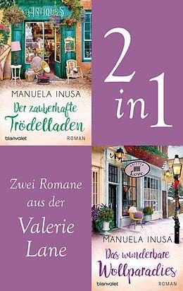 E-Book (epub) Valerie Lane - Der zauberhafte Trödelladen / Das wunderbare Wollparadies von Manuela Inusa