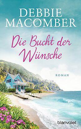 E-Book (epub) Die Bucht der Wünsche von Debbie Macomber