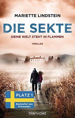 E-Book (epub) Die Sekte - Deine Welt steht in Flammen von Mariette Lindstein