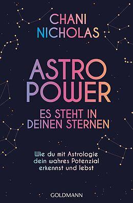 E-Book (epub) Astro-Power - Es steht in deinen Sternen von Chani Nicholas