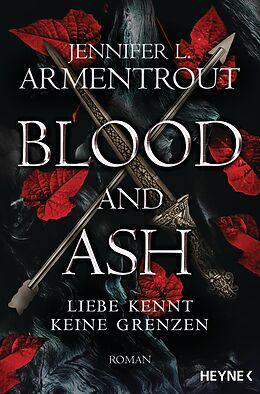 E-Book (epub) Blood and Ash - Liebe kennt keine Grenzen von Jennifer L. Armentrout
