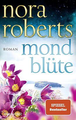 E-Book (epub) Mondblüte von Nora Roberts