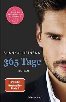 E-Book (epub) 365 Tage von Blanka Lipiska