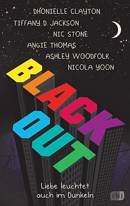 E-Book (epub) Blackout von Dhonielle Clayton, Tiffany D. Jackson, Nic Stone