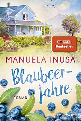 E-Book (epub) Blaubeerjahre von Manuela Inusa