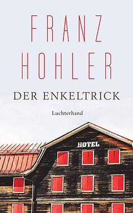 E-Book (epub) Der Enkeltrick von Franz Hohler