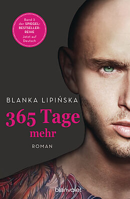 E-Book (epub) 365 Tage mehr von Blanka Lipiska