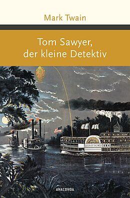 E-Book (epub) Tom Sawyer, der kleine Detektiv von Mark Twain