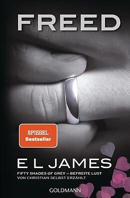 E-Book (epub) Freed - Fifty Shades of Grey. Befreite Lust von Christian selbst erzählt von E L James