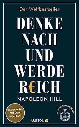 E-Book (epub) Denke nach und werde reich von Napoleon Hill