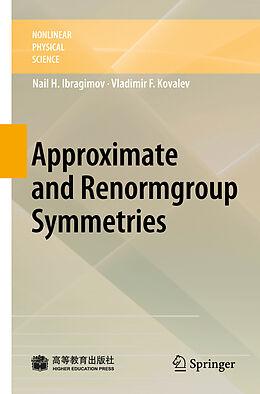 E-Book (pdf) Approximate and Renormgroup Symmetries von N. Kh. Ibragimov, Vladimir F. Kovalev